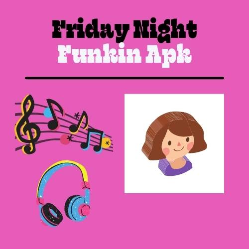 Friday Night Funkin APK 2021 (FNF Android)
